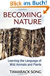 Becoming Nature: Learning the Languag...