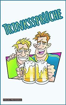 Trinksprüche Zum Anstoßen