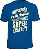 T-Shirt: ich Bin Elektriker - was sind Deine Superkräfte? Größe L