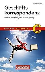 Geschäftskorrespondenz: Korrekt, empfängerorientiert, pfiffig (Cornelsen Scriptor - Pocket Business)