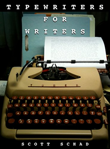 Typewriters for Writers (English Edition)