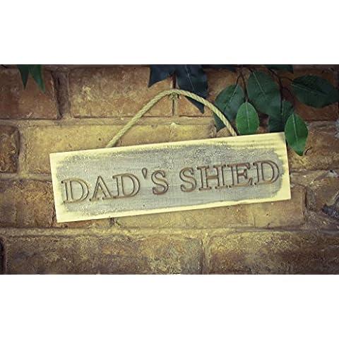 Dad 's Shed, madera maciza grabado Sign