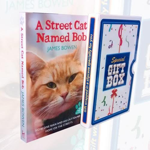 A Street Cat Named Bob: How one man and his cat found hope on the streets By James Bowen Gift Wrapped in a Slipcase Specially For you