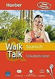Walk & Talk Spanisch Vokabeltrainer: 2 Audio-CDs + 1 MP3-CD + Begleitheft