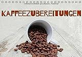 Kaffeezubereitungen (Tischkalender immerwährend DIN A5 quer): Einladung zum Kaffeegenuss (Geburtstagskalender, 14 Seiten) (CALVENDO Lifestyle) [Kalender] [Apr 12, 2016] Hultsch, Heike