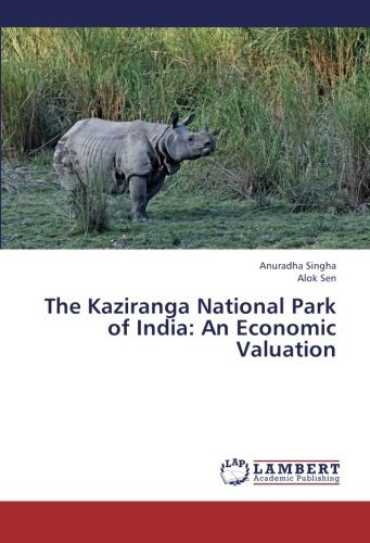 the-kaziranga-national-park-of-india-an-economic-valuation-by-anuradha-singha-2013-06-13
