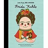 Frida Kahlo: 2 (Little People, BIG DREAMS, 2)