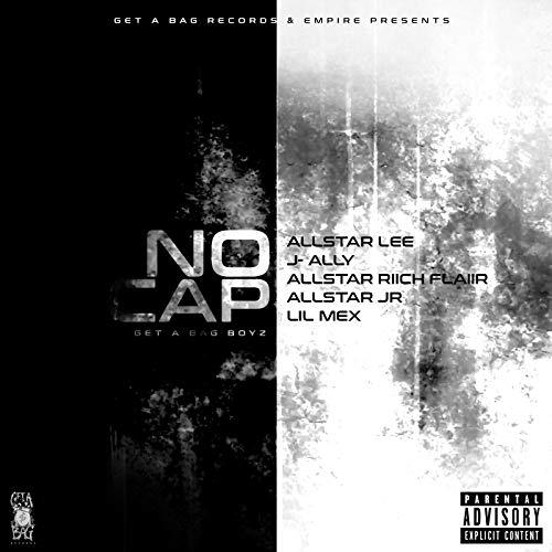 No Cap (feat. Allstar Lee, J-Ally, Allstar Riich Flaiir & Allstar JR) [Explicit]