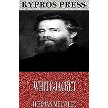 White-Jacket (English Edition)