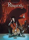 Rhapsody T01 : Après moi, le déluge (French Edition)