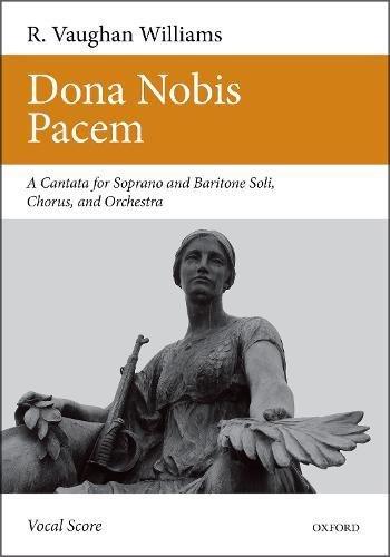 Dona Nobis Pacem: Vocal Score