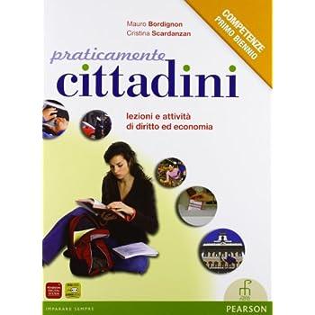 Praticamente Cittadini. Per Il Primo Biennio Degli Ist. Professionali. Con Espansione Online