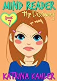 #6: Mind Reader - Book 7: The Discovery: (Diary Book for Girls aged 9-12)