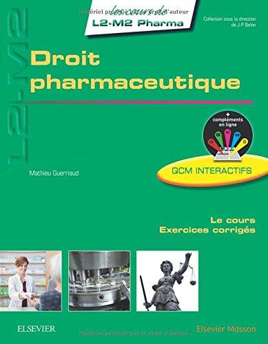 Droit pharmaceutique par Mathieu Guerriaud