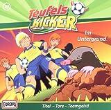 Teufelskicker: 23/im Untergrund! (Audio CD)