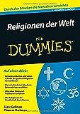 Religionen der Welt für Dummies - Marc Gellman, Thomas Hartman