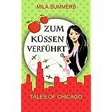 Zum Küssen verführt (Tales of Chicago 5): Liebesroman