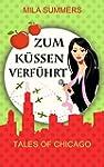 Zum K�ssen verf�hrt (Tales of Chicago...