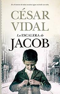 La Escalera De Jacob par César Vidal