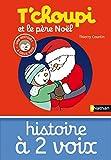 T'choupi et le père Noël (Histoire à deux voix)