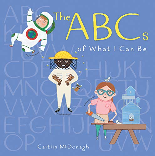 ABCs of What I Can Be por Caitlin McDonagh