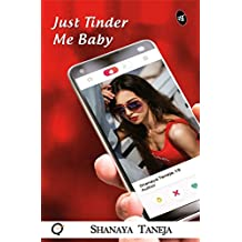 Just Tinder Me Baby