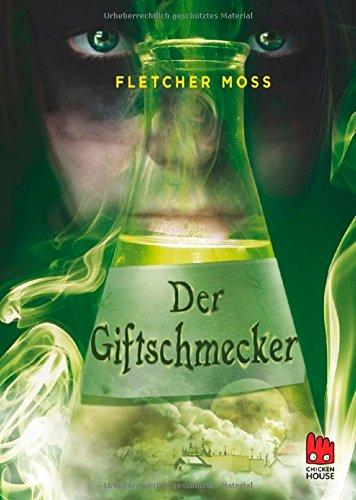 Buchseite und Rezensionen zu 'Der Giftschmecker' von Fletcher Moss