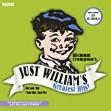 Just William's Greatest Hits: The Definitive Collection of Just William Stories (BBC Audio)