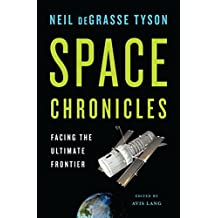Space Chronicles: Facing the Ultimate Frontier