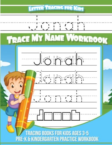 Jonah Letter Tracing for Kids Trace my Name Workbook: Tracing Books for Kids ages 3 - 5 Pre-K & Kindergarten Practice Workbook por Jonah Books