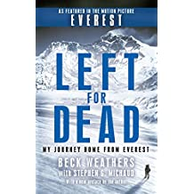 Left For Dead: My Journey Home from Everest (English Edition)