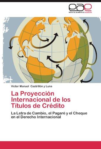 La Proyeccion Internacional de Los Titulos de Credito