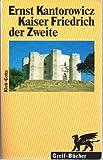 Kaiser Friedrich der Zweite by Ernst H. Kantorowicz (1998-06-05)