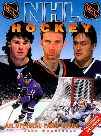 NHL Hockey: An Official Fan's Guide por John Mackinnon