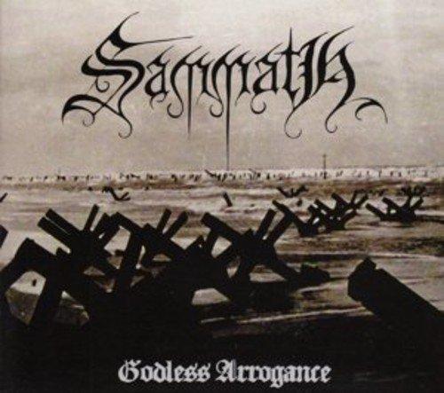Sammath: Godless Arrogance (Audio CD)