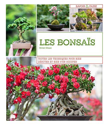 Les bonsaïs : Toutes les techniques pour bien débuter et bien s'en occuper par  (Relié - Apr 9, 2019)