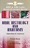 Oral Histology and Anatomy: Questions and Answers: 0