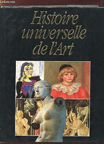 HISTOIRE UNIVERSELLE DE L ART
