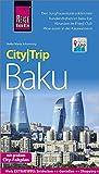 Reise Know-How CityTrip Baku: Reiseführer mit Stadtplan und kostenloser Web-App -