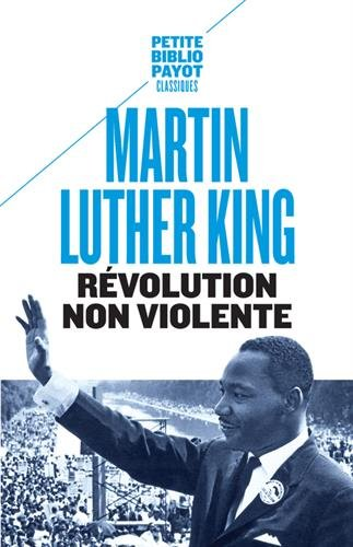 Révolution non violente par Martin Luther King