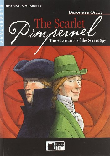 The Scarlet Pimpernel. Con CD Audio (Reading and training) por Emma Orczy