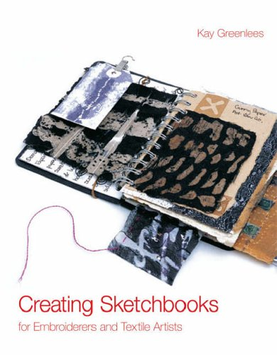 Kostüm Billige Besten - Creating Sketchbooks for Embroiderers and Textile Artists: Exploring the Embroiderers' Sketchbook