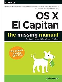 OS X El Capitan: The Missing Manual par [Pogue, David]