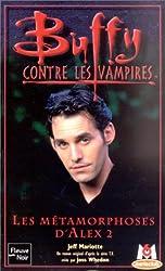 Buffy contre les vampires, tome 29 : Les Métamorphoses d'Alex 2