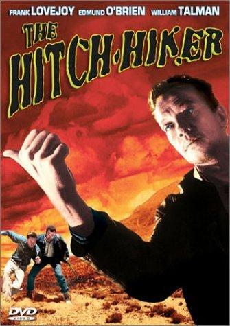 The Hitch-Hiker by Edmond O'Brien