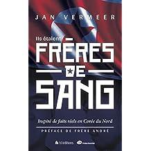 Ils étaient frères de sang (French Edition)