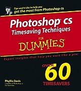 Photoshop CS Timesaving Techniques for Dummies by Phyllis Davis (2004-05-11)