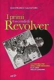 I primi 4 secondi di Revolver. La cultura pop degli anni Sessanta e la crisi della canzone