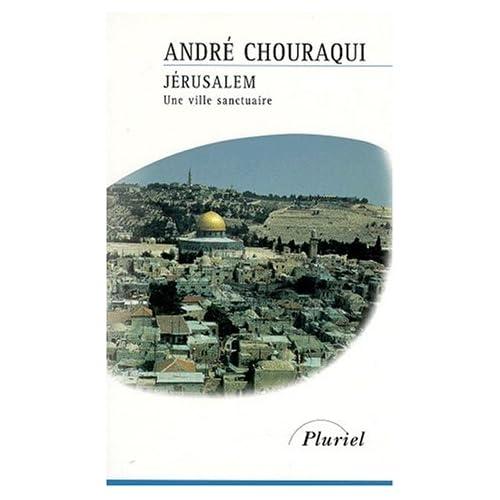 Jérusalem : Une ville sanctuaire