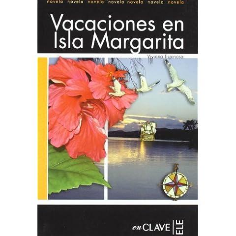 Vacaciones en Isla Margarita: Lecturas fáciles en español - Nivel 2 (Lecturas graduadas)